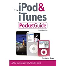 The iPod & iTunes Pocket Guide (3rd Edition) (Peachpit Pocket Guide)
