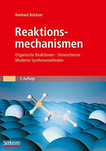 reaktionsmechanismen-organische-reaktionen-stereochemie-moderne-synthesemethoden-sav-chemie