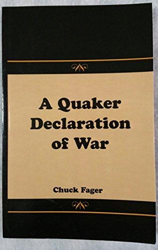 A Quaker Declaration of War