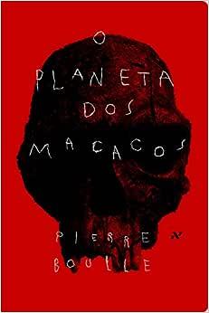 O Planeta dos Macacos - 9788576572138 - Livros na Amazon