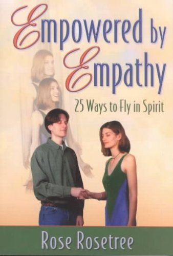 Empowered by Empathy : 25 Ways to Fly in Spirit by Women's Intuition Worldwide.