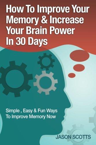 Improve Memory Increase Brain Power