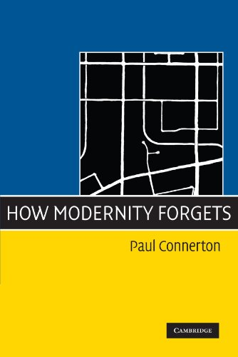 How Modernity Forgets