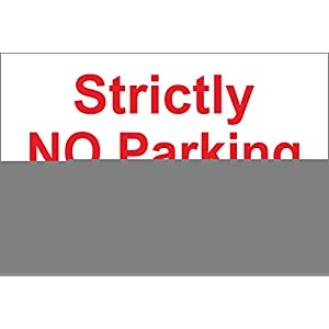 INDIGOS UG - Sticker - Safety - Warning - Strictly No Parking Access required at all times sign 300mm x 200mm