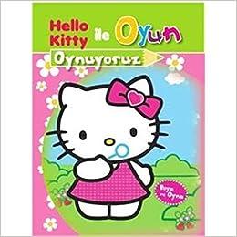 Hello Kitty Ile Oyun Oynuyoruz Boya Ve Oyna Kolektif Amazoncomtr