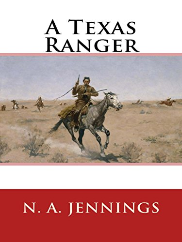 A Texas Ranger by [N. A. Jennings]