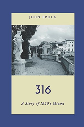 316: A Story of 1920s Miami