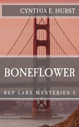 Boneflower (R&P Labs Mysteries Book 5)