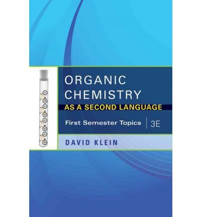 Organic Chemistry I as a Second Language: First Semester Topics (Paperback) - Common