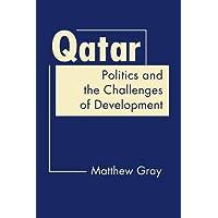 Qatar: Politics and the Challenges of Development