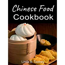 Chinese Food Cookbook (English Edition)