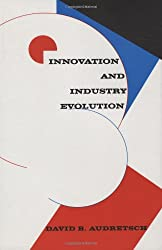 Innovation and Industry Evolution (Management of Innovation and Change)