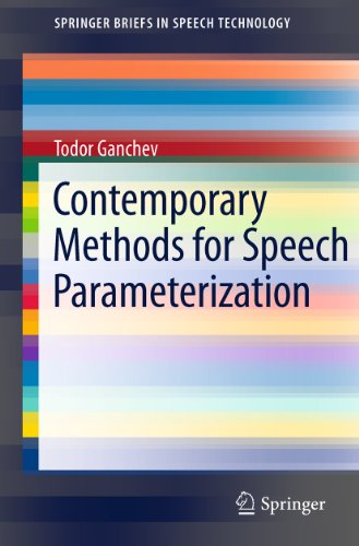Download Contemporary Methods for Speech Parameterization (SpringerBriefs in Electrical and Computer Engineering) Pdf