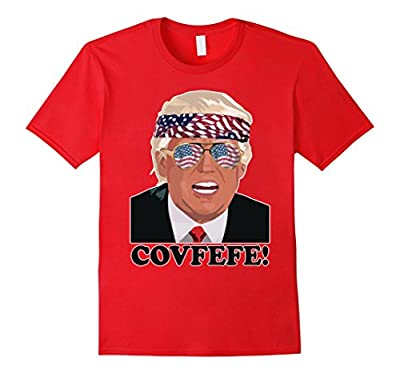 Covfefe Shirt Funny Trump Patriotic 4th of July Shirt