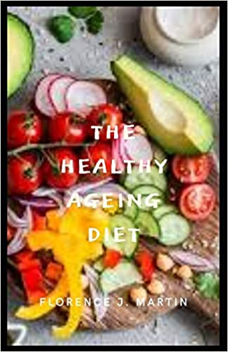 The Healthy Ageing Diet: Healthy Ageing is the process of developing and maintaining the functional ability that enables wellbeing in older age. 1