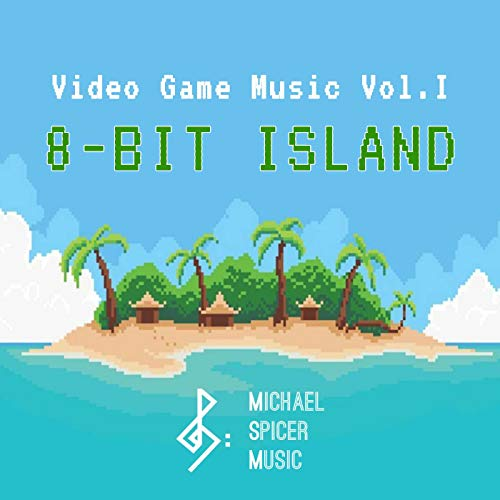 Video Game Music, Vol. I: 8-Bit Island