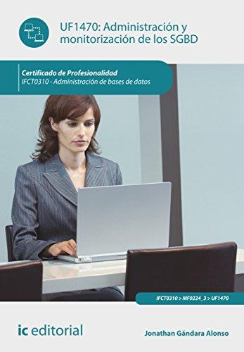 Administración y monitorización de los SGBD. IFCT0310 (Spanish Edition) Pdf
