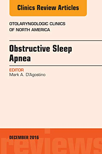 Obstructive Sleep Apnea, An Issue of Otolaryngologic Clinics of North America (The Clinics: Surgery)