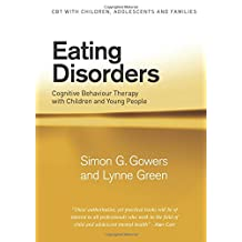 Eating Disorders: Cognitive Behaviour Therapy with Children and Young People