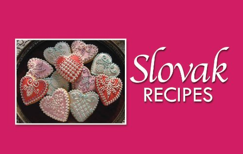 Czech and Slovak Kolache Recipes and Sweet Treats (Stocking Stuffer Cookbooks Book 2)