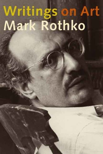 Writings on Art by Mark Rothko (2006-04-28)