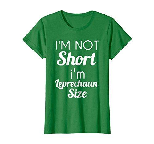 Womens I'm Not Short I'm Leprechaun Size Saint Patty's Day T-shirt Medium Kelly Green