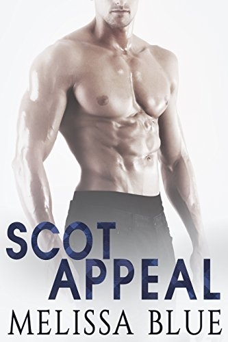 Scot Appeal (Under the Kilt Book 5)