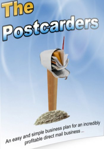 The Postcarders: Automated Postcard Marketing (Small Business & Entrepreneurship Book 1)