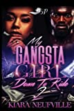 My Gangsta Girl 2: Down to Ride (Volume 2)