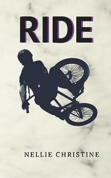 RIDE (English Edition) por [Christine , Nellie]