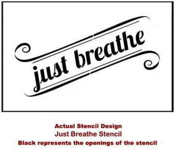 Just Breathe Chalk Ink Stencil