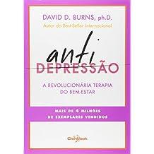 Antidepressão. A Revolucionária Terapia do Bem-Estar