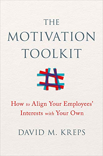 [Free] The Motivation Toolkit: How to Align Your Employees' Interests with Your Own<br />R.A.R