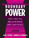 Boundary Power: How I Treat You and How I Let You