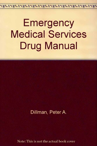 The Ems Pocket Drug Manual: A Quick Reference Guide to over 3,500 Drugs