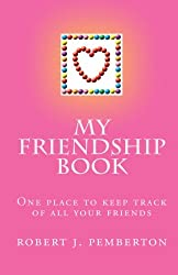 My Friendship Book: One place to keep track of all your friends