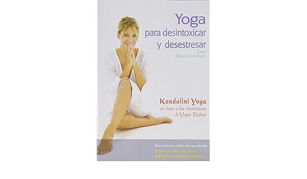 Maya Fiennes - Yoga Para Desintoxicar Y Deses Edizione ...