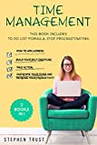 Time management: 2 Books in 1: To do List Formula,  Stop Procrastinating  How to win laziness, build your self-discipline, take action, overcome your fears and increase your productivity