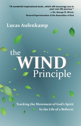 Download The Wind Principle: Tracking the Movement of God's Spirit in the Life of a Believer pdf