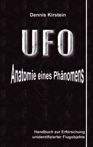 UFO - Anatomie eines Phänomens