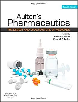Book Aulton's Pharmaceutics: The Design and Manufacture of Medicines, 4e