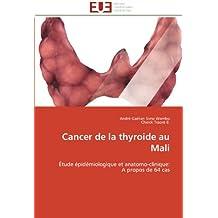 CANCER DE LA THYROIDE AU MALI