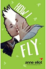 How I Fly (How I Fall Series) by Anne Eliot (2015-01-02) Paperback