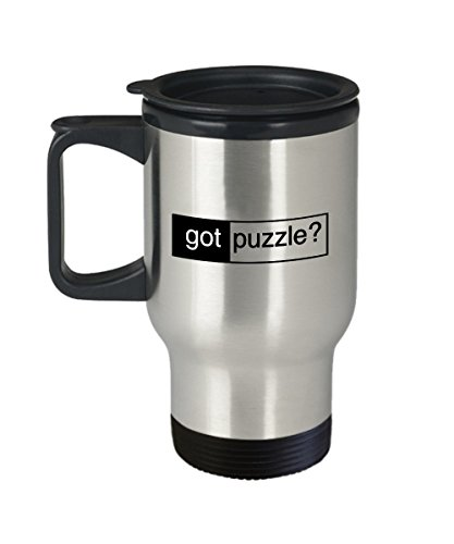 Funny Puzzle Coffee Travel Mug - Got Puzzle? - Gifts for Jigsaw Puzzle Lovers