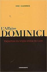 L'affaire Dominici : Expertise du triple crime de Lurs