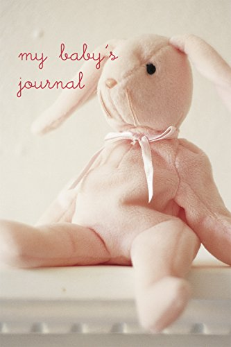 My Baby's Journal (Pink): the story of baby's first year