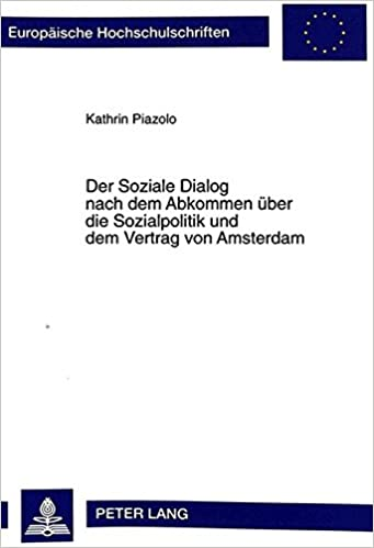Der Soziale Dialog nach dem Abkommen über die Sozialpolitik und dem ...