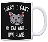 Cat Lover Gifts Sorry I Can't My Cat and I Have Plans Cat Gag Gifts Crazy Cat Lady Gift Coffee Mug Tea Cup Black