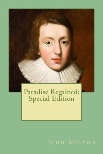 Paradise Regained: Special Edition