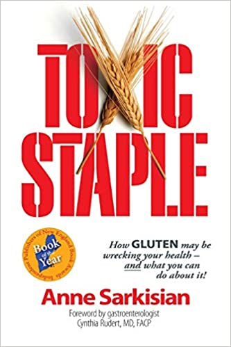In Wrecking Its Brands And Its >> Toxic Staple How Gluten May Be Wrecking Your Health And What You